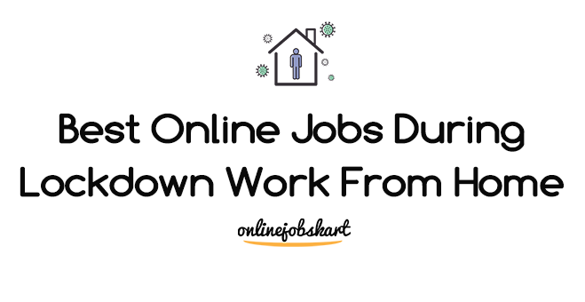 online jobs during lockdown