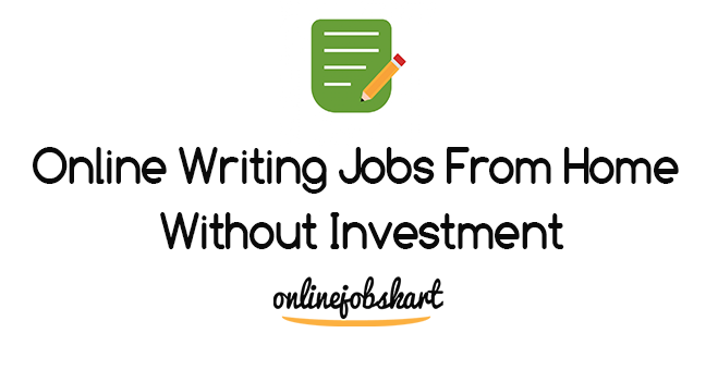 writing jobs from home without investment