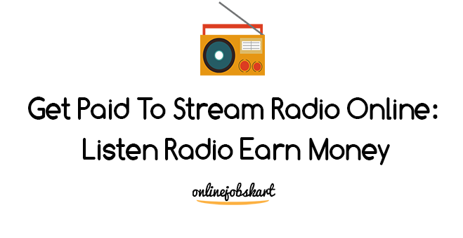 listen radio earn money